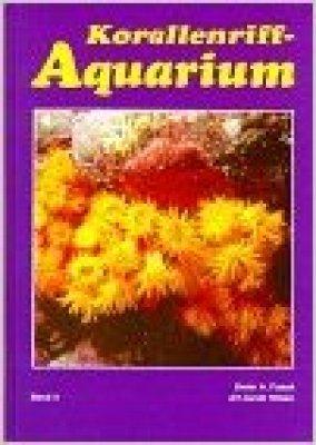 Korallenriff-Aquarium Bd. 4