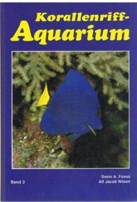 Korallenriff-Aquarium - Band 3 Zoogeographie